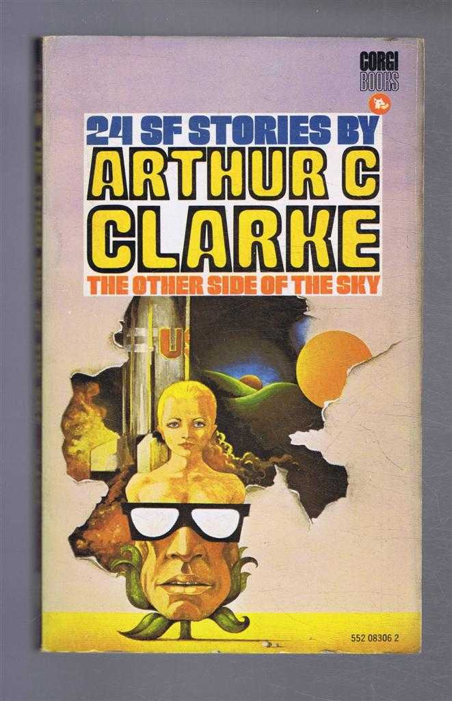 The Other Side of the Sky, 24 SF Stories, Arthur C Clarke