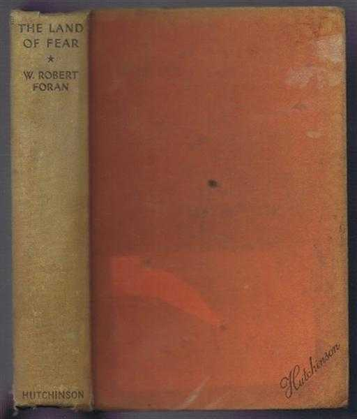 The Land of Fear, W Robert Foran