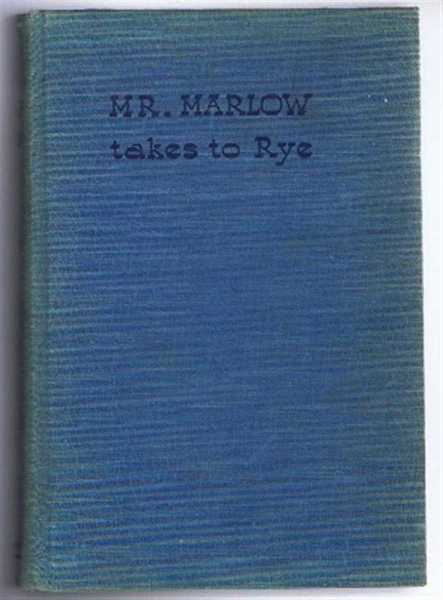 Mr. Marlow Takes to Rye, John Bentley