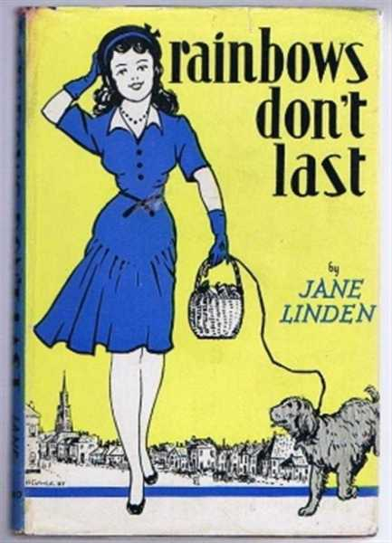Rainbows Don't Last, Jane Linden (Pamela Yendys Walton)