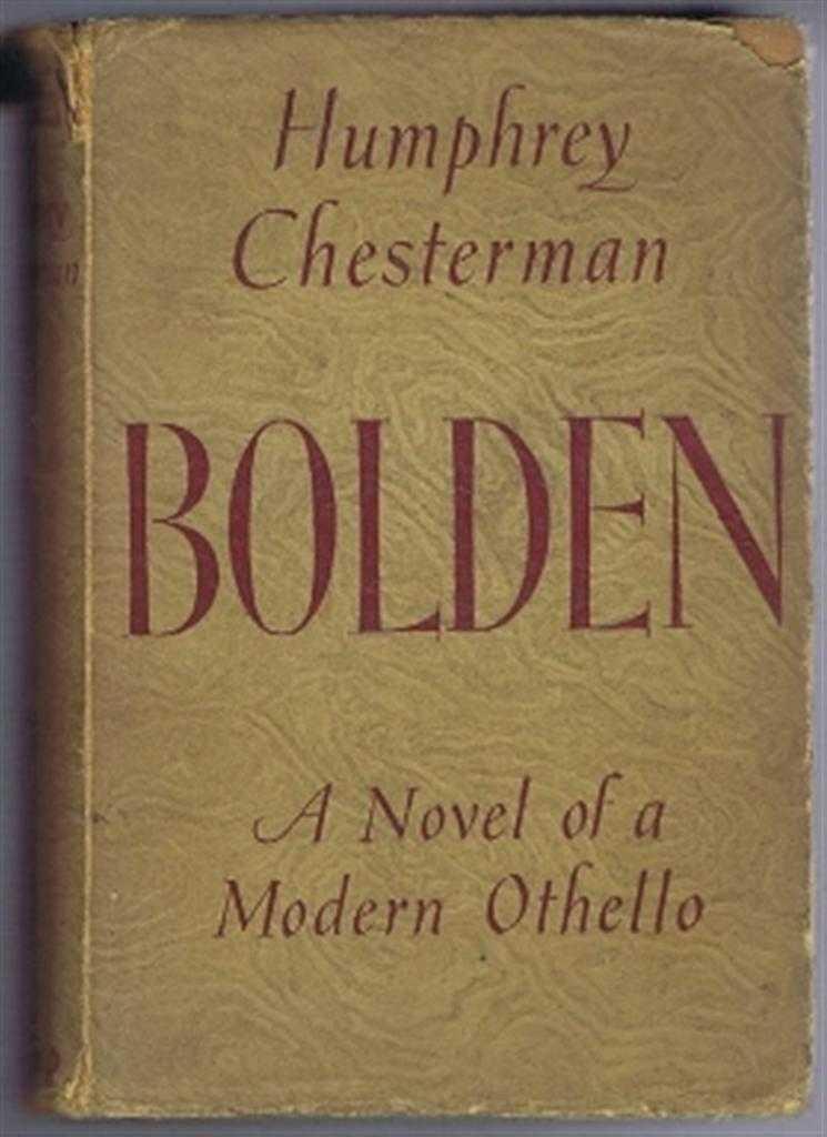 Bolden, A Novel of a Modern Othello, Chesterman, Humphrey
