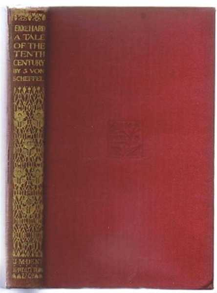 Ekkehard, a Tale of the 10th Century, J Von Scheffel