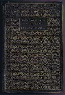 Miss Torrobin's Experiment, H Annesley Vachell