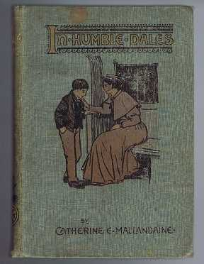In Humble Dales, Mallandaine, Catherine E