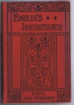 Emilia's Inheritance, Worboise, Emma Jane
