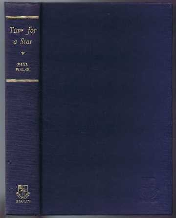 Time For a Star (Tournez Jolies Gosses), Paul Vialar; Translated from the french by Philip John Stead