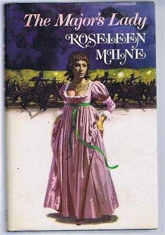 The Major's Lady, Roseleen Milne