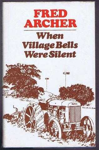 When Village Bells Were Silent, Fred Archer