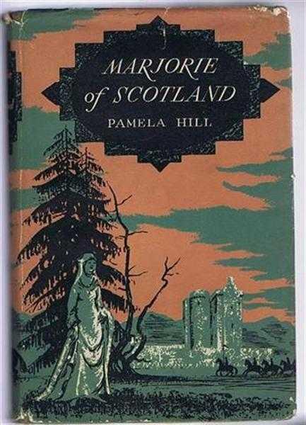 Marjorie of Scotland, Pamela Hill