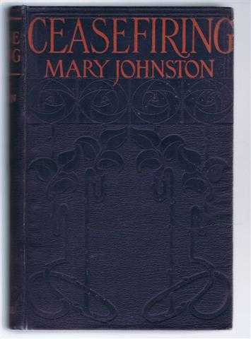Cease Firing, Mary Johnston