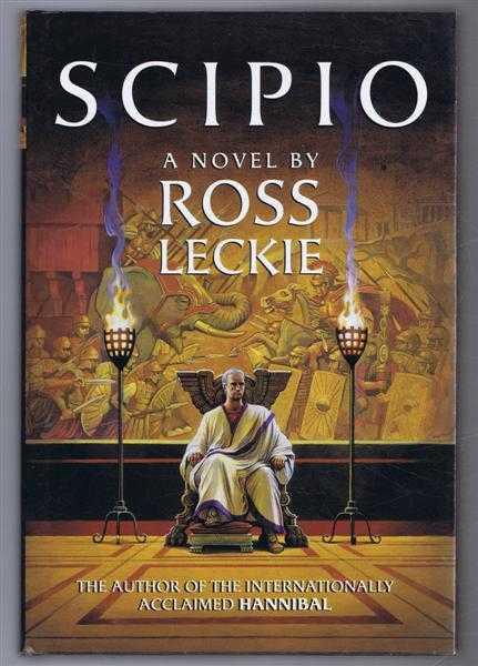 Scipio, a novel, Ross Leckie