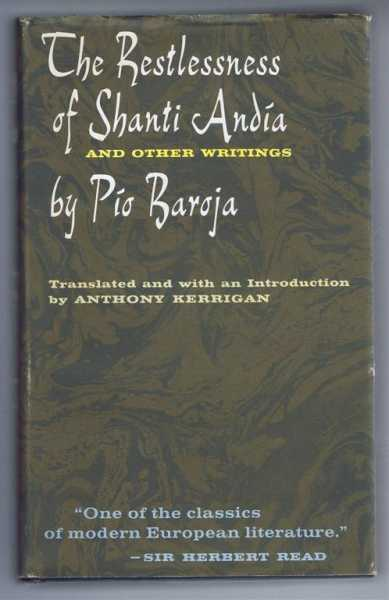 The Restlessness of Shanti Andia and Other Stories, Pio Baroja, translated and introduction by Anthony Kerrigan