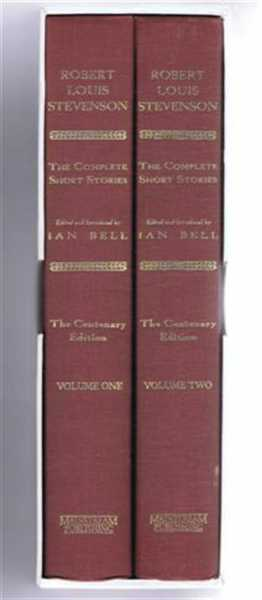The Complete Short Stories, Robert Louis Stevenson, edited and introduced by Ian Bell