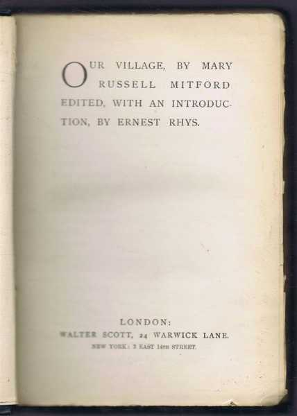 Our Village, Mary Russell Mitford, edited with an an introduction by Ernest Rhys
