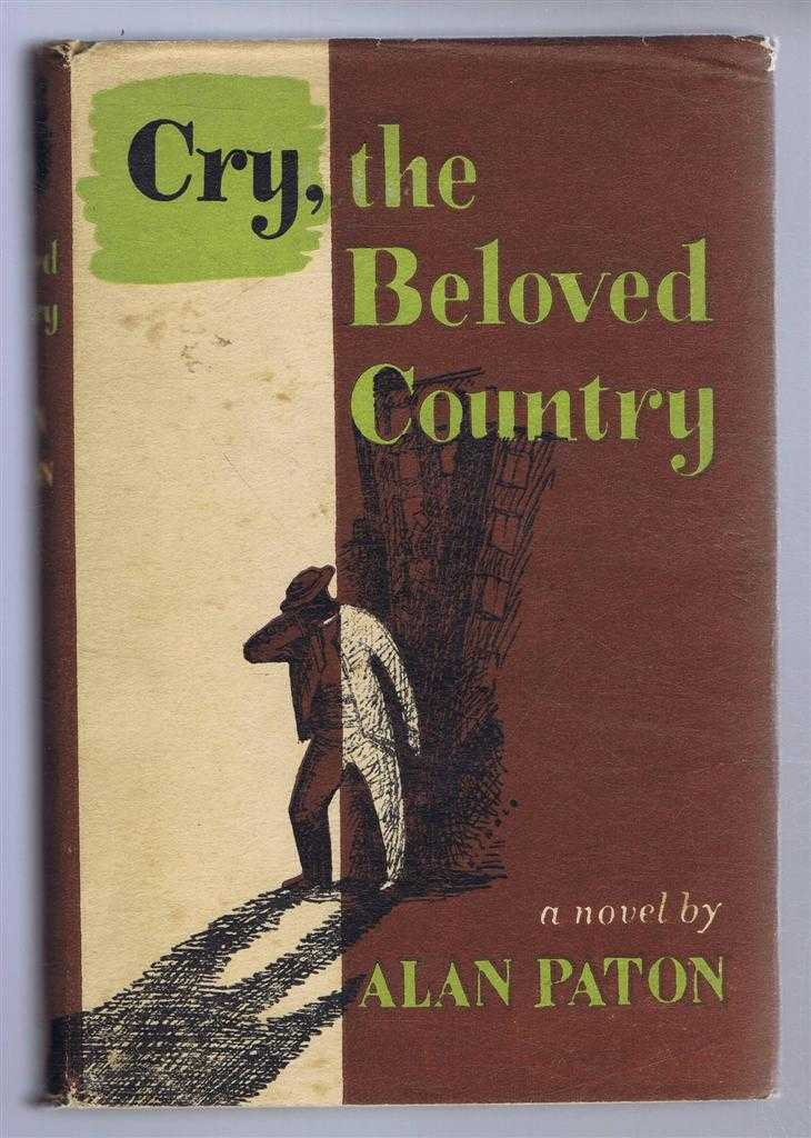 Cry, the Beloved Country, A Story of Comfort in Desolation, Alan Paton