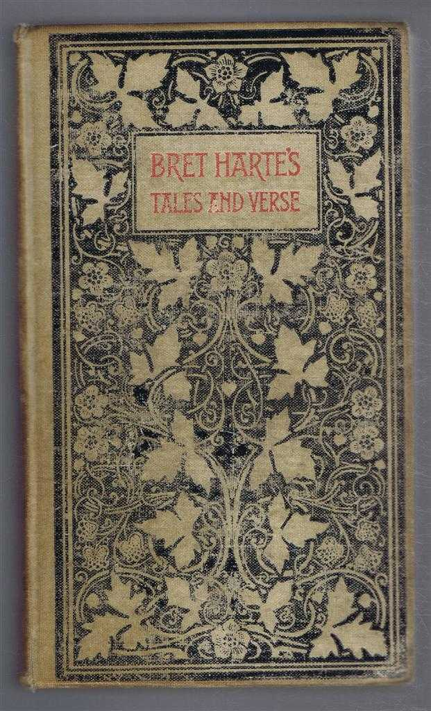 Bret Harte's Tales of the Argonauts and Selected Verse, Bret Harte