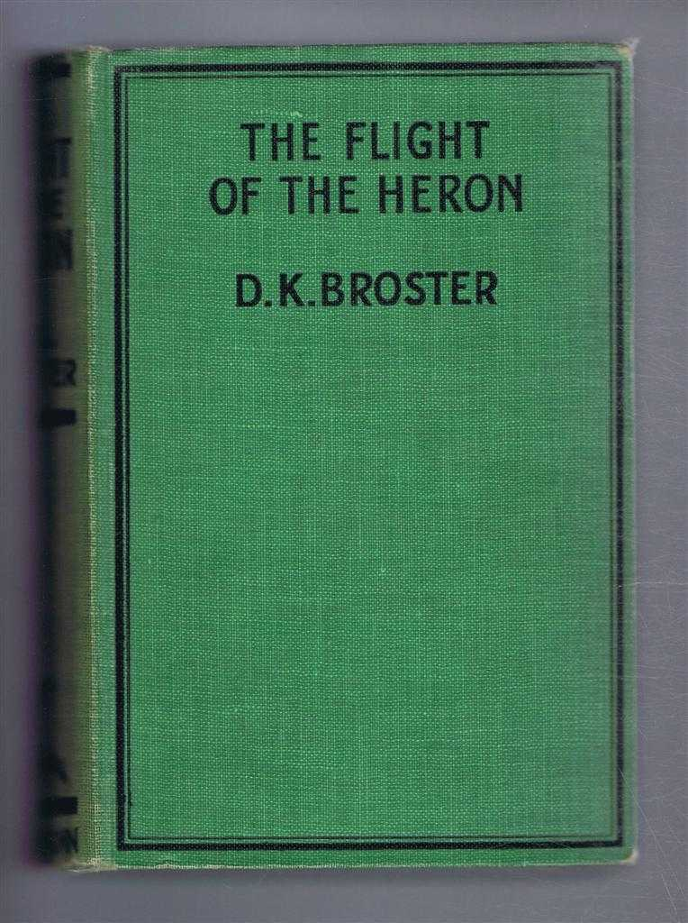 The Flight of the Heron, D K Broster