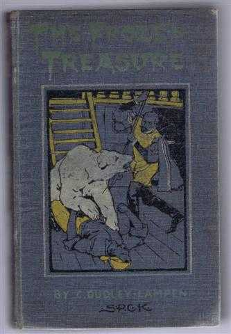 The Frozen Treasure, a Tale of Arctic Russia, C Dudley Lampen