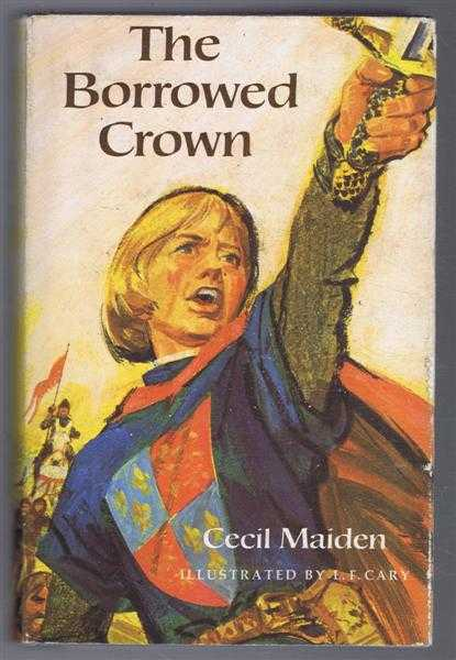 The Borrowed Crown, Cecil Maiden