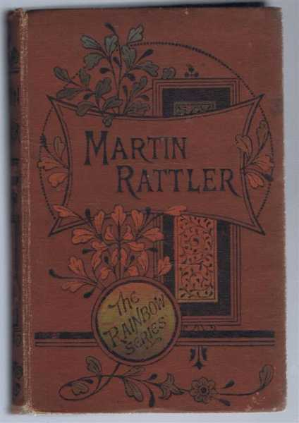 Martin Rattler or A Boy's Adventure in the Forests of Brazil, Ballantyne, R M