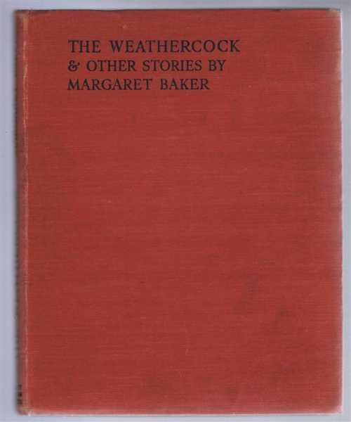 MARGARET BAKER - The Weathercock and Other Stories