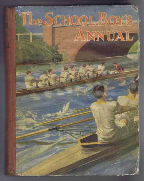 The School Boy's Annual, Sport and Adventure, Tales of School Life, J T Gorman etc.