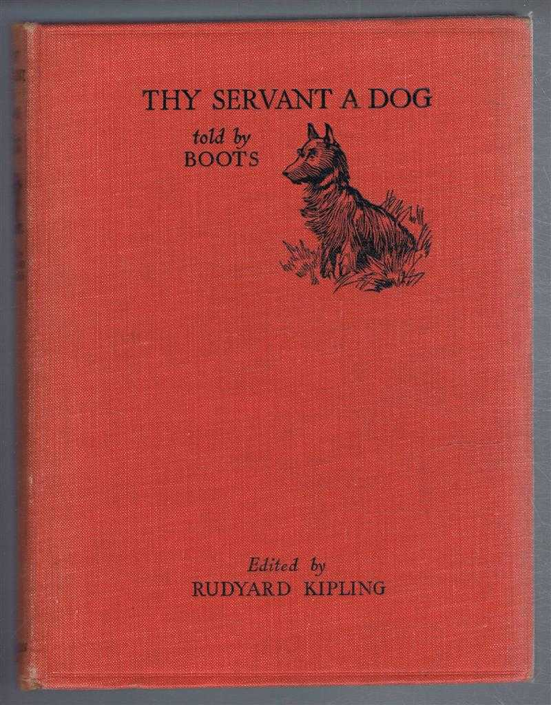 Thy Servant a Dog, told by Boots, Boots, edited by Rudyard Kipling