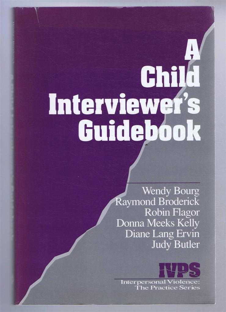 A Child Interviewer's Handbook, Bourg, Wendy et al