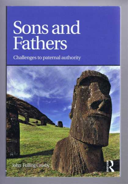 SONS AND FATHERS, Challenges to paternal authority, Crosby, John Fulling