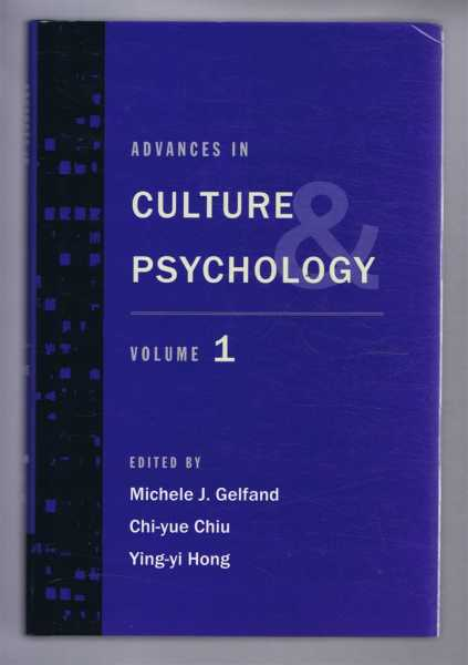 Advances in Culture and Psychology. Volume One, Gelfand, Michele J; Chiu, Chi-yue; Hong, Ying-yi (eds)