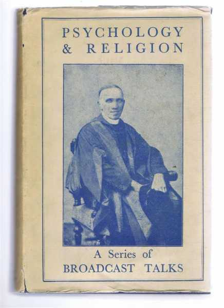 PSYCHOLOGY AND RELIGION. A Series of Broadcast Talks, Waterhouse, Rev. E.S