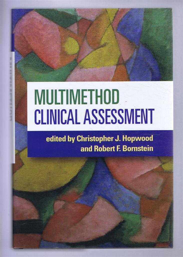 Multimethod Clinical Assessment, Hopwood, Christopher J; Bornstein, Robert F. (eds)