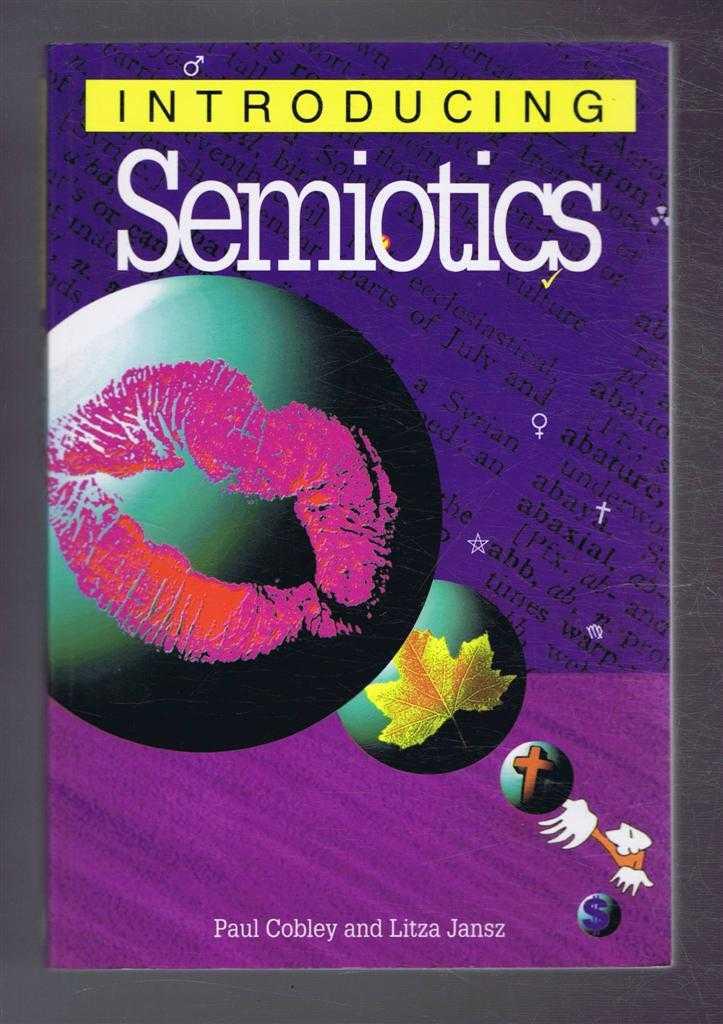Introducing Semiotics, Cobley, Paul, Litza Jansz