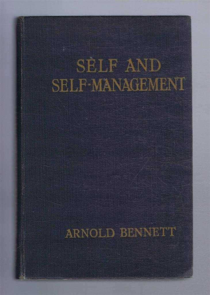 Self and Self-Management, Essays about Existing, Arnold Bennett