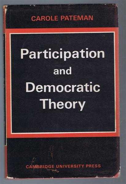 Participation and Democratic Theory, Carole Pateman