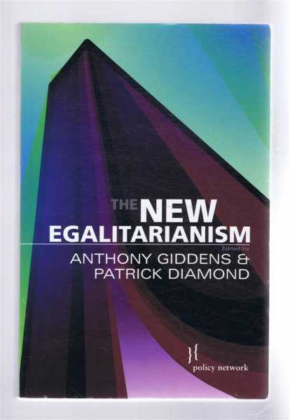 The New Egalitarianism, Giddens, Anthony; Diamond, Patrick (eds)