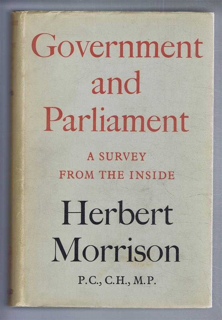 Image for Government and Parliament, A Survey from the Inside