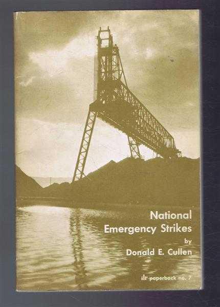National Emergency Strikes, Donald E Cullen