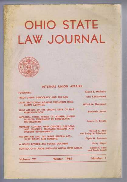 Ohio State Law Journal, Volume 22, Winter 1964, Number 1, Internal Union Affairs, Foreword by Robert E Mathews