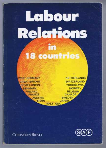 Labour Relations in 18 Countries, Christian Bratt