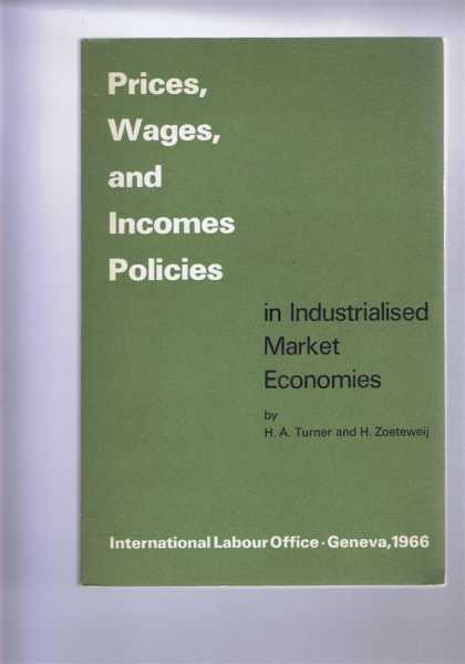 H A TURNER AND H ZOETEWEIJ - Prices, Wages, and Incomes Policies in Industrialised Market Economies