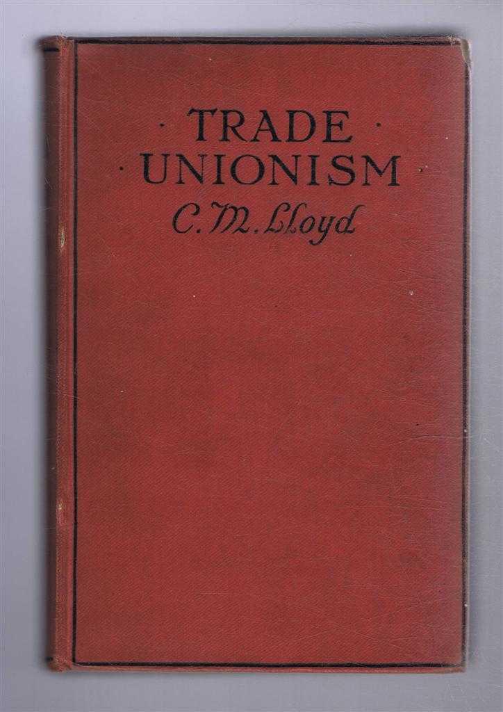 Trade Unionism, C M Lloyd