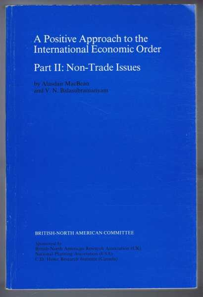 A Positive Approach to the International Economic Order. Part II: Non-Trade Issues, Alisdair MacBean and V N Balasubramanyam