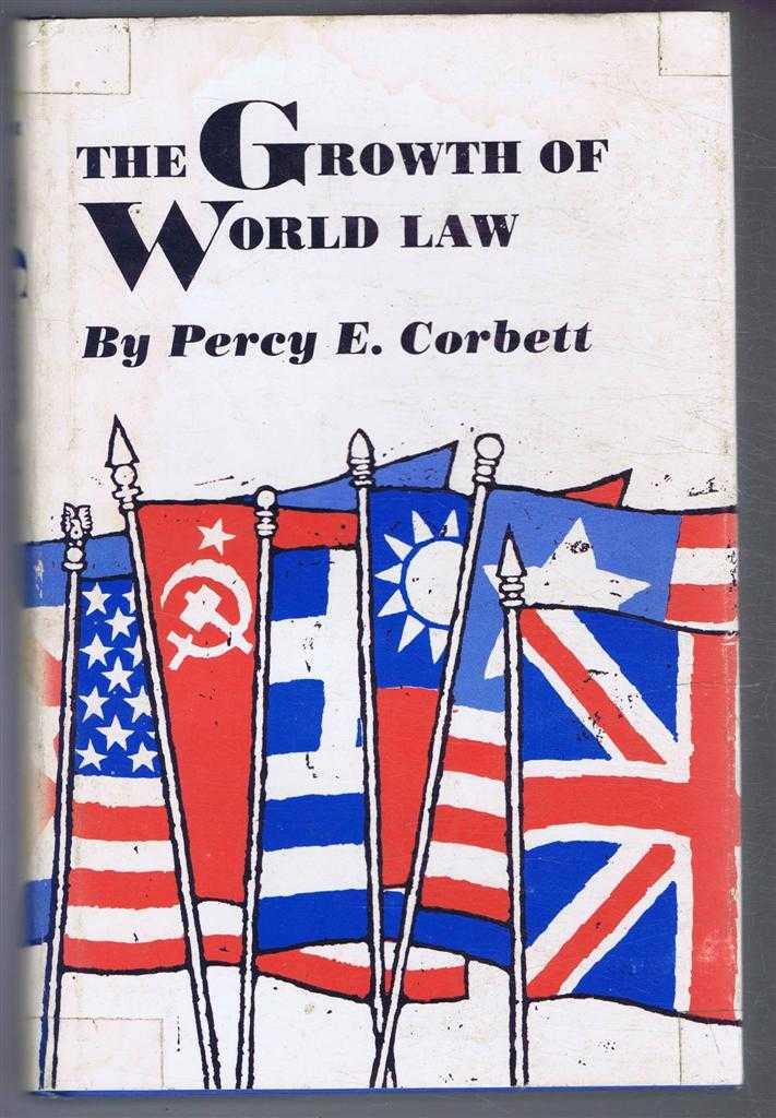 The Growth of World Law, Corbett, Percy Ellwood