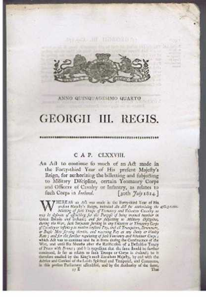 Anno Quinquagesimo Quarto, Georgii III Regis. An Act ... for authorizing the billeting and subjecting to Military Discipline, certain Yeomanry Corps and Officers of Cavalry or Infantry etc. in Ireland., Georgii III Regis (King George III)