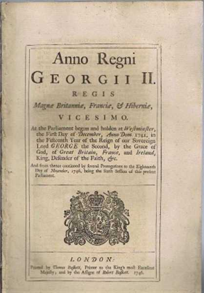 Anno vicesimo Georgii II Regis. An Act for punishing Mutiny and Desertion and for the better Payment of the Army and their Quarters, Georgii II Regis (King George II)