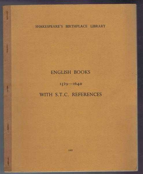 Image for Shakespeare's Birthplace Library: English Books 1529-1640 with S.T.C. References