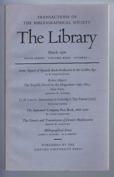 EDITED BY PETER DAVISON - The Transactions of the Bibliographical Society, The Library, Fifth Series, Vol XXXI, No. 1 March 1976