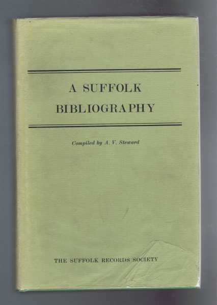 A Suffolk Bibliography, A V Steward