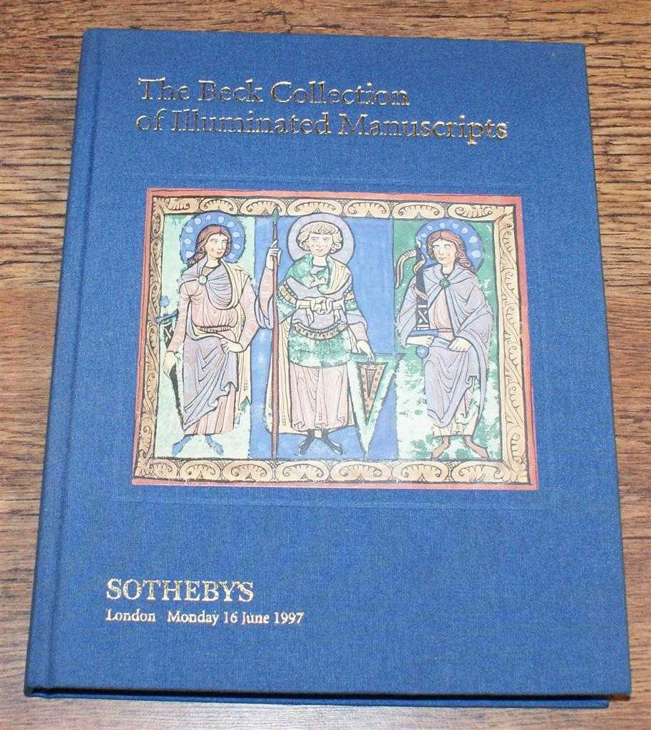 "The Beck Collection of Illuminated Manuscripts, Sotheby's Auction catalogue for Monday 16 June 1997 - LN7382 ""BECK"", Dr Christopher de Hamel"